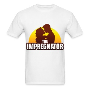 the impregnator - Men's T-Shirt