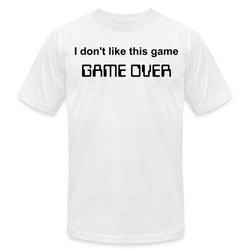 I don't like this game. GAME OVER Men's T-Shirt - Men's Fine Jersey T-Shirt