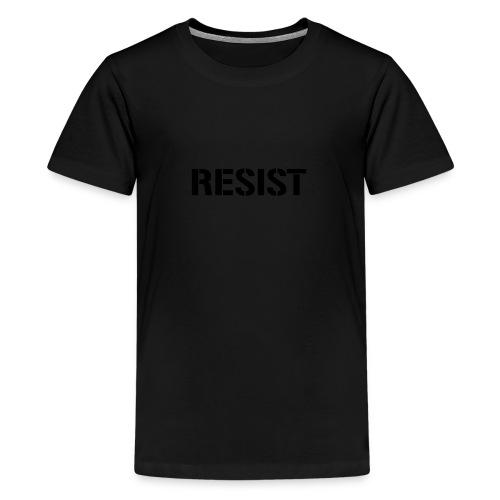 * RESIST stencil font *  - T-shirt premium pour ados