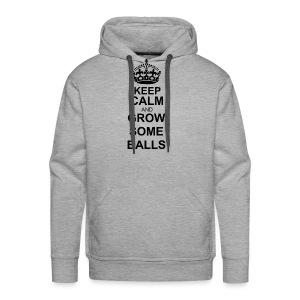 keep calm and grow some balls - Men's - Men's Premium Hoodie