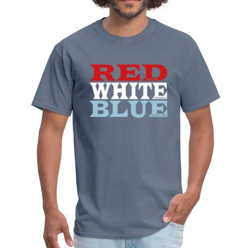 REDneck WHITEtrash BLUEcollar - Men's T-Shirt