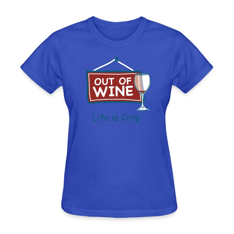 out of wine glass t shirt spreadshirt