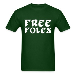 Free Foles Shirt - Men's T-Shirt