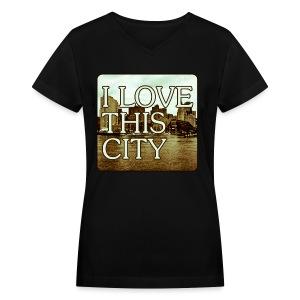 I Love This City - Women's V-Neck T-Shirt