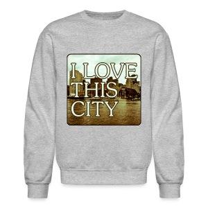 I Love This City - Crewneck Sweatshirt