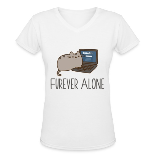 Furever Alone - Women's V-Neck T-Shirt