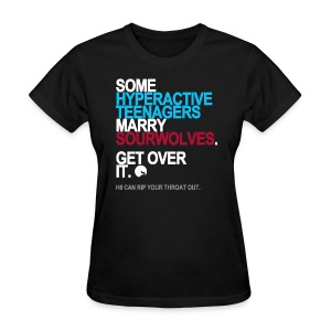 Some Teenagers Marry Sourwolves Women's - Women's T-Shirt