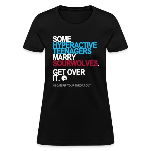 Some Teenagers Marry Sourwolves Women's - Women's T-Shirt
