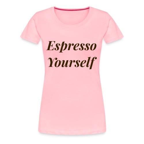 Brown Espresso Yourself Tee - Women's Premium T-Shirt
