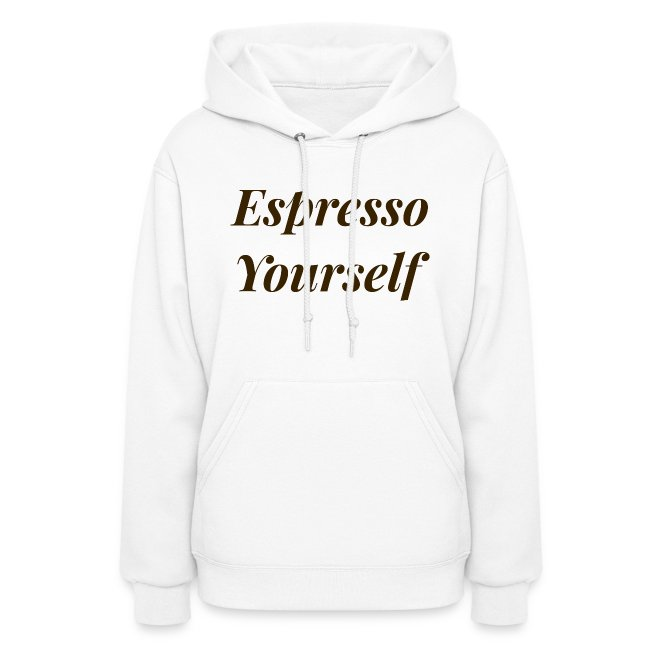 Brown Espresso Yourself Hoodie