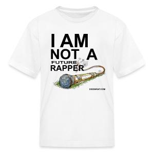 I Am Not A Future Rapper Tee (Kids) - Kids' T-Shirt