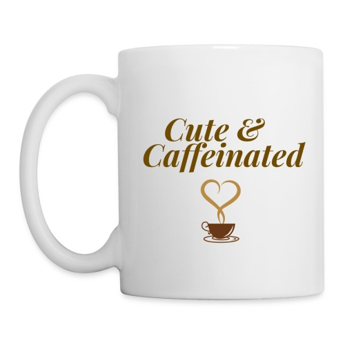 Cute & Caffeinated Coffee Mug - Coffee/Tea Mug