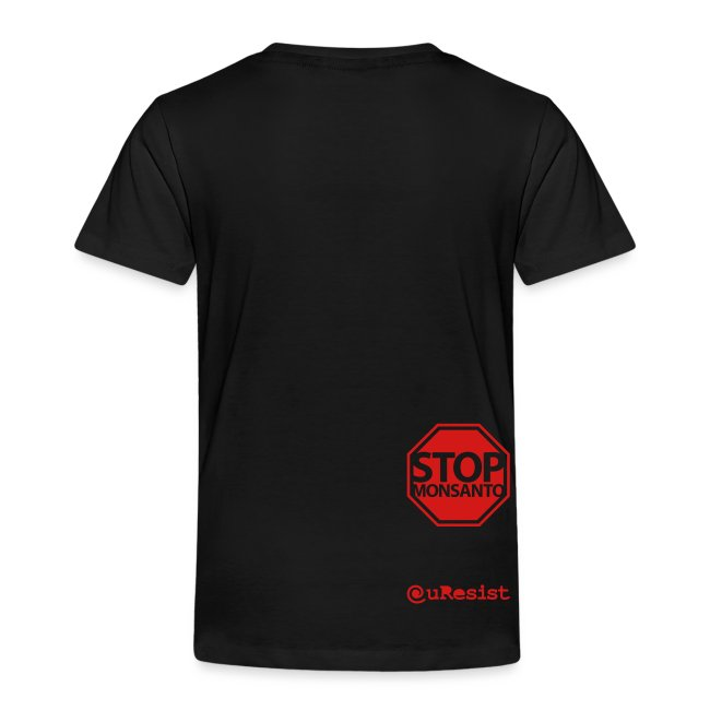 * Stop Monsanto *
