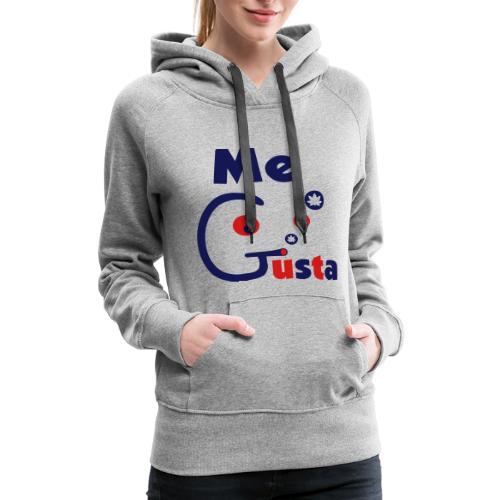 Me Gusta - Women's Premium Hoodie