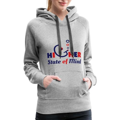 Higher State of Mind - Women's Premium Hoodie