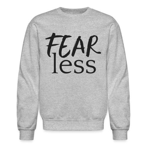 FEARless Sweatshirt - Crewneck Sweatshirt