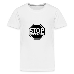 * Stop Monsanto *  - Kids' Premium T-Shirt