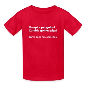 CHILD: Vampire penguins? Zombie guinea pigs? - Kids' T-Shirt