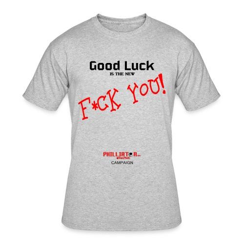 Good Luck - Men's 50/50 T-Shirt