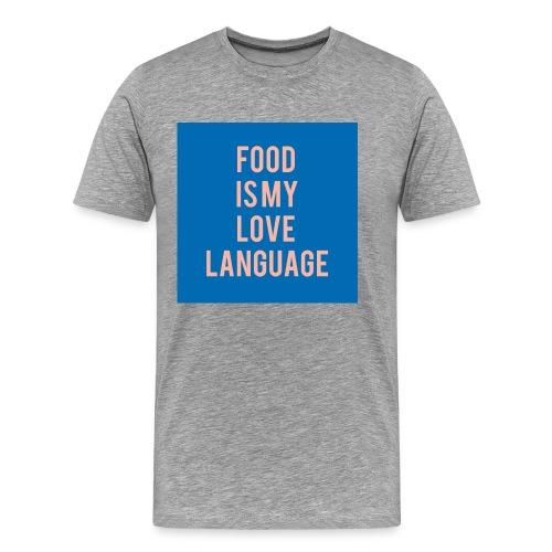 Food Is My Love Language Men's Tee - Men's Premium T-Shirt