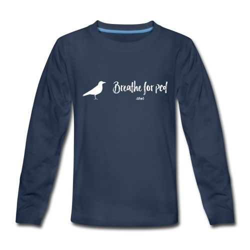 Breathe Bird Kids' Long Sleeve - Kids' Premium Long Sleeve T-Shirt