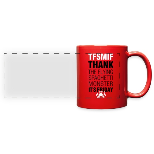Thank God it's Friday FSM - Full Color Panoramic Mug