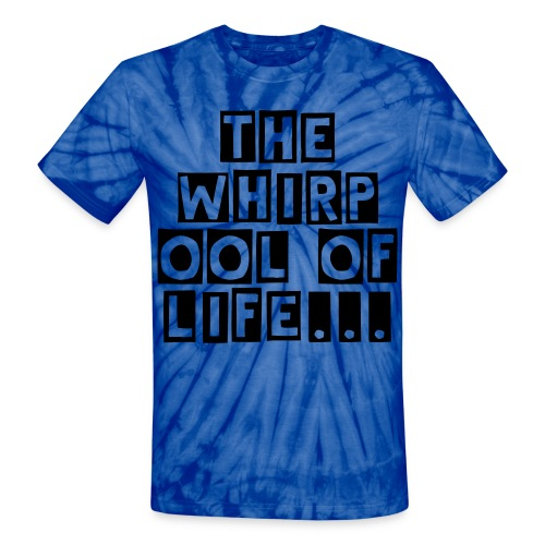 Whirpool of life  - Unisex Tie Dye T-Shirt