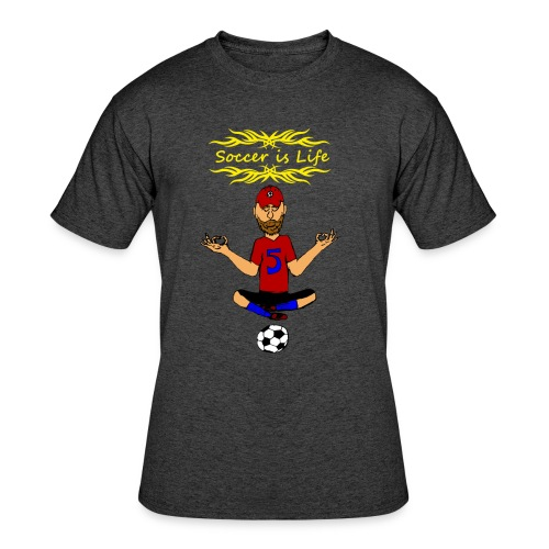 Soccer is Life Adult Tee - Men's 50/50 T-Shirt
