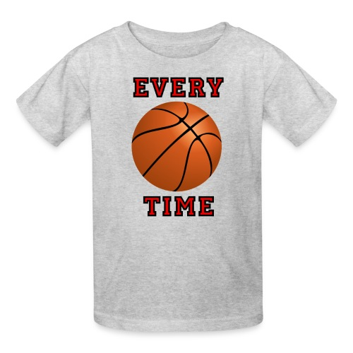 Every Time - Kids Basketball Tee - Kids' T-Shirt
