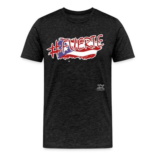 #Fuerte - Men's Premium T-Shirt