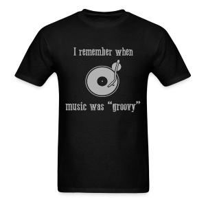 I remember when music was groovy - Men - Men's T-Shirt