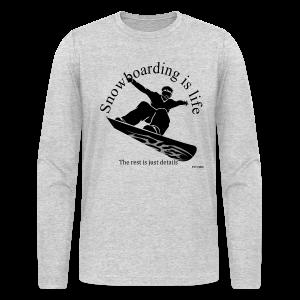 Snowboarding is life - Long Sleeve Shirt - Men's Long Sleeve T-Shirt by Next Level