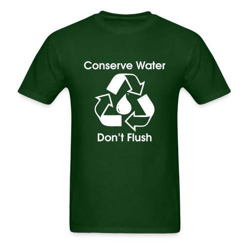 Conserve Water - Don't Flush - Men's T-Shirt