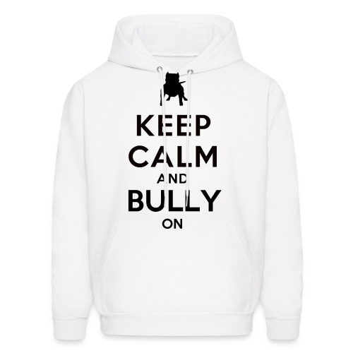 Men's Hooded Sweatshirt -  Bully On - Men's Hoodie