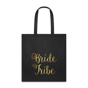 Bride Tribe Tee Bag - Tote Bag
