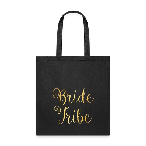 Bride Tribe Tee Bag - Tote Bag