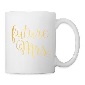 future Mrs. Mug - Coffee/Tea Mug
