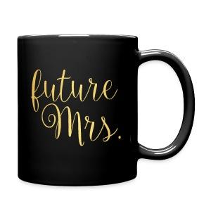 future Mrs. Mug - Full Color Mug