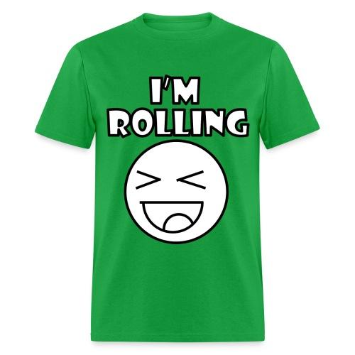 I'm Rollin Face - Men's T-Shirt