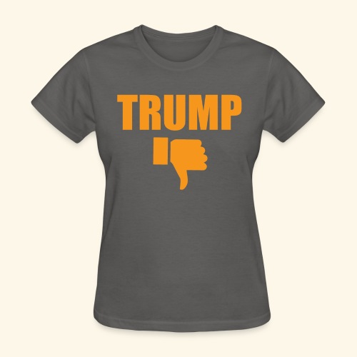 WOMENS' DISLIKE TRUMP - Women's T-Shirt