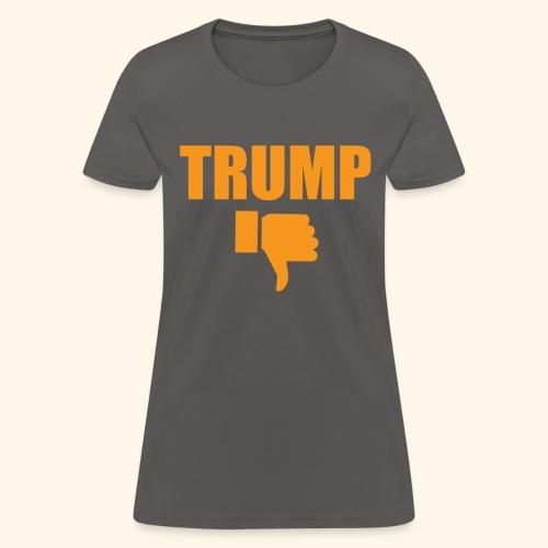 WOMENS' DISLIKE TRUMP - Women's T-Shirt