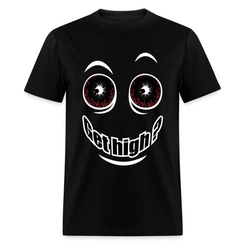 Get High ? - Men's T-Shirt