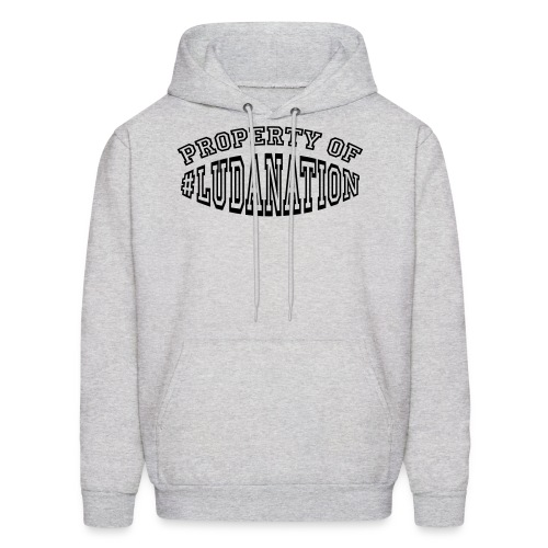 Property Of #Ludanation - Men's Hoodie