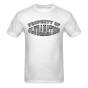 Property Of #Ludanation - Men's T-Shirt