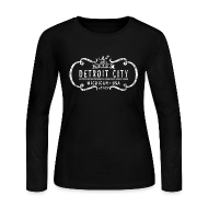 Long Sleeve Shirts ~ Women's Long Sleeve Jersey T-Shirt ~ The One and Only Detroit City