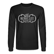 Long Sleeve Shirts ~ Men's Long Sleeve T-Shirt ~ The One and Only Detroit City