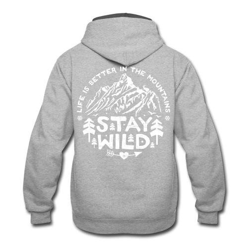 Stay Wild Hoodie - print on back - Contrast Hoodie