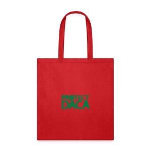 * Protect DACA *  - Tote Bag