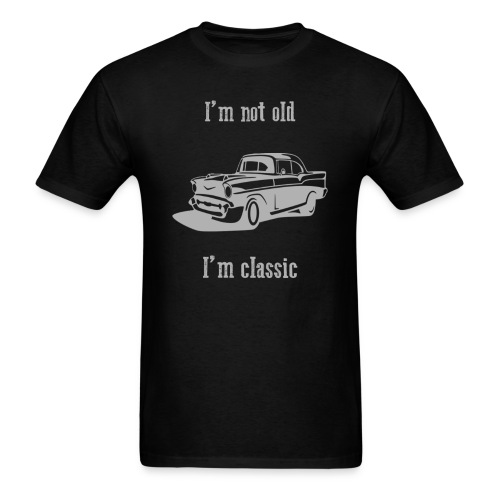 I'm not old, I'm classic - Men - Men's T-Shirt