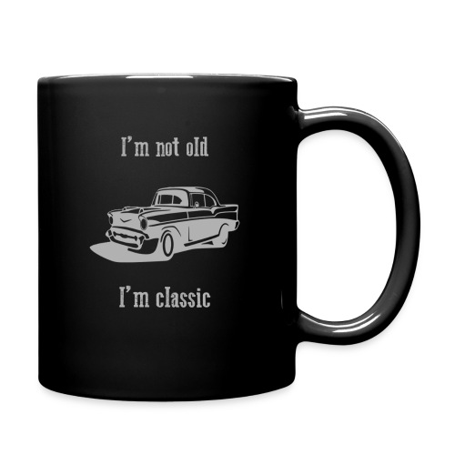 I'm not old, I'm classic - Mug - Full Color Mug
